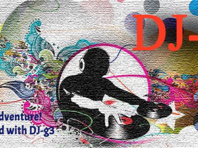 DJ-g3 New EDM Tunes